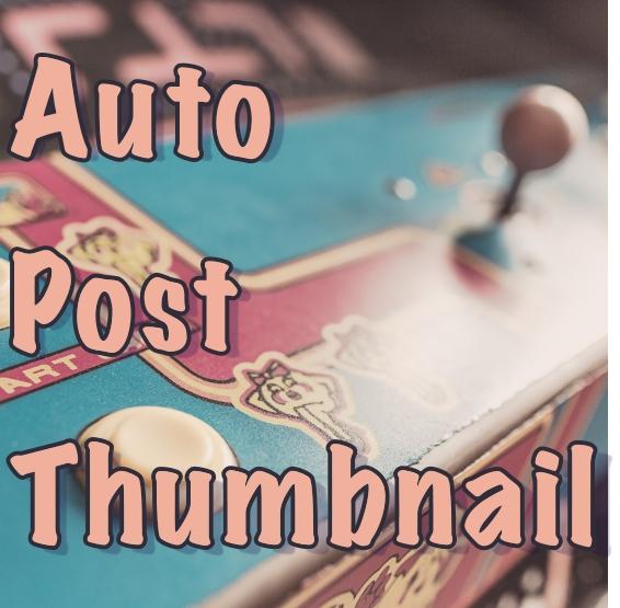 Auto Post Thumbnail プラグイン